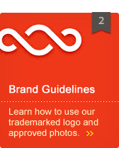 Brand Guidelines - Learn how to use our trademarked logo and approved photos.